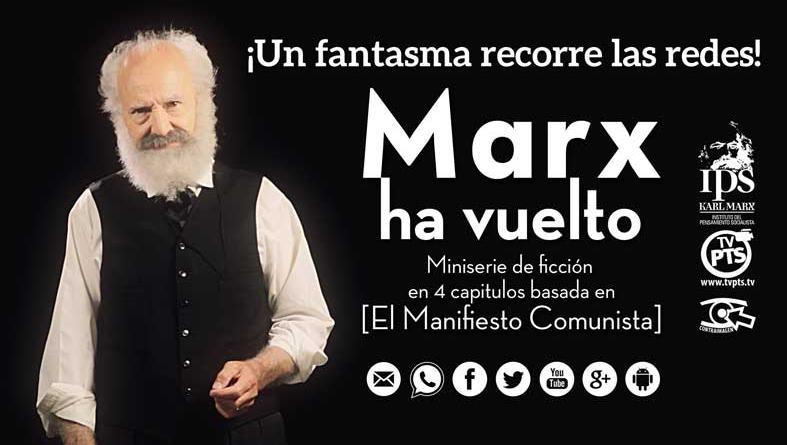 MARX HA VUELTO miniserie basada en el Manifiesto Comunista