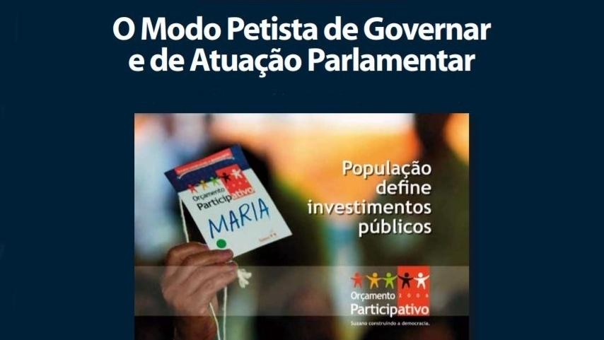 O Modo Petista de Governar e Atuação Parlamentar - 2016