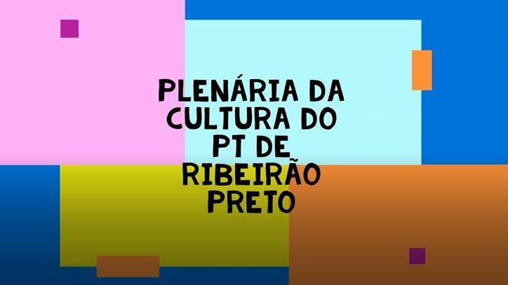 Plenária da Cultura - GT - Programa de Governo Participativo 2020